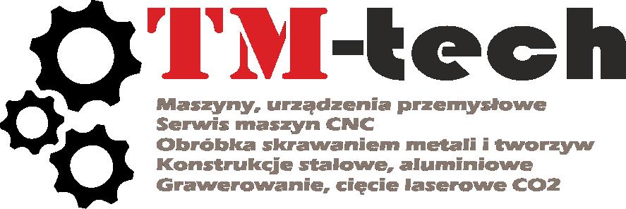 Logo firmy TM-TECH z podanymi rodzajami wykonywanej działalności
